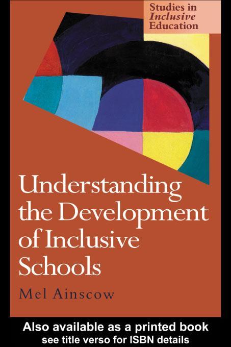 Understanding the Development of Inclusive Schools EB9780203172582