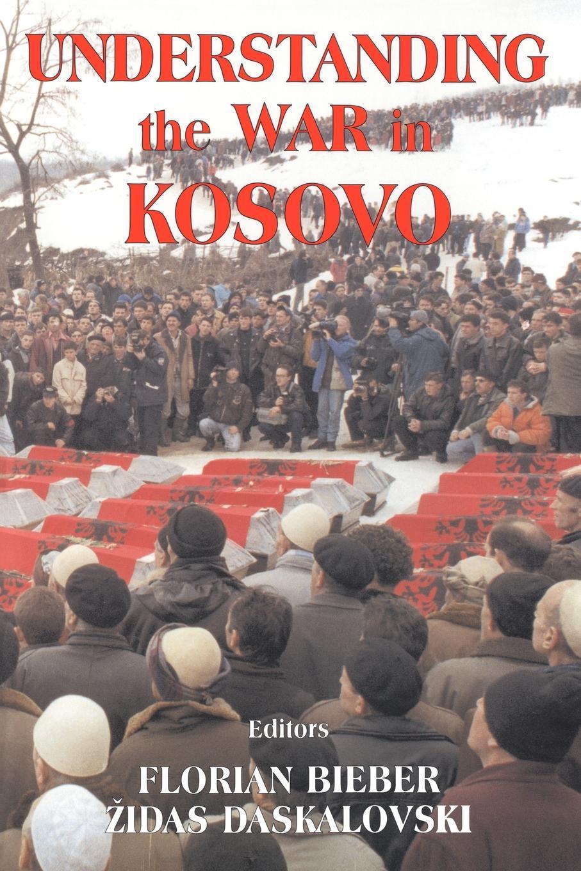 Understanding the War in Kosovo EB9780203500736