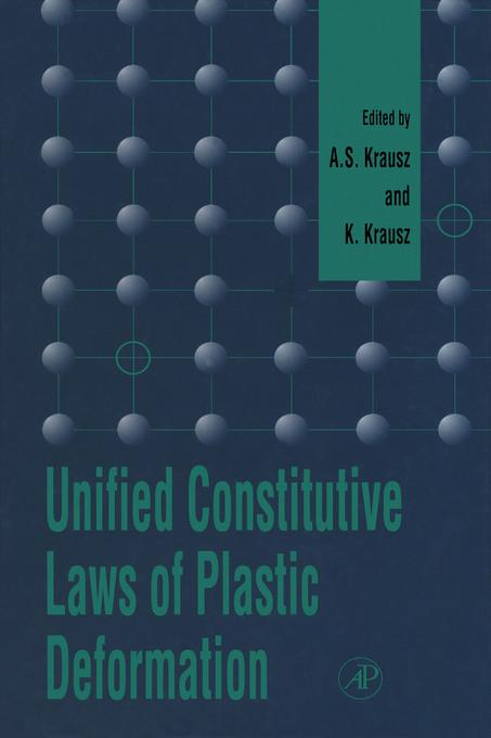 Unified Constitutive Laws of Plastic Deformation EB9780080543437