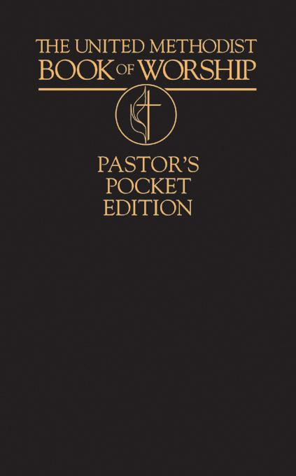 United Methodist Book of Worship  Pastor's Pocket Edition