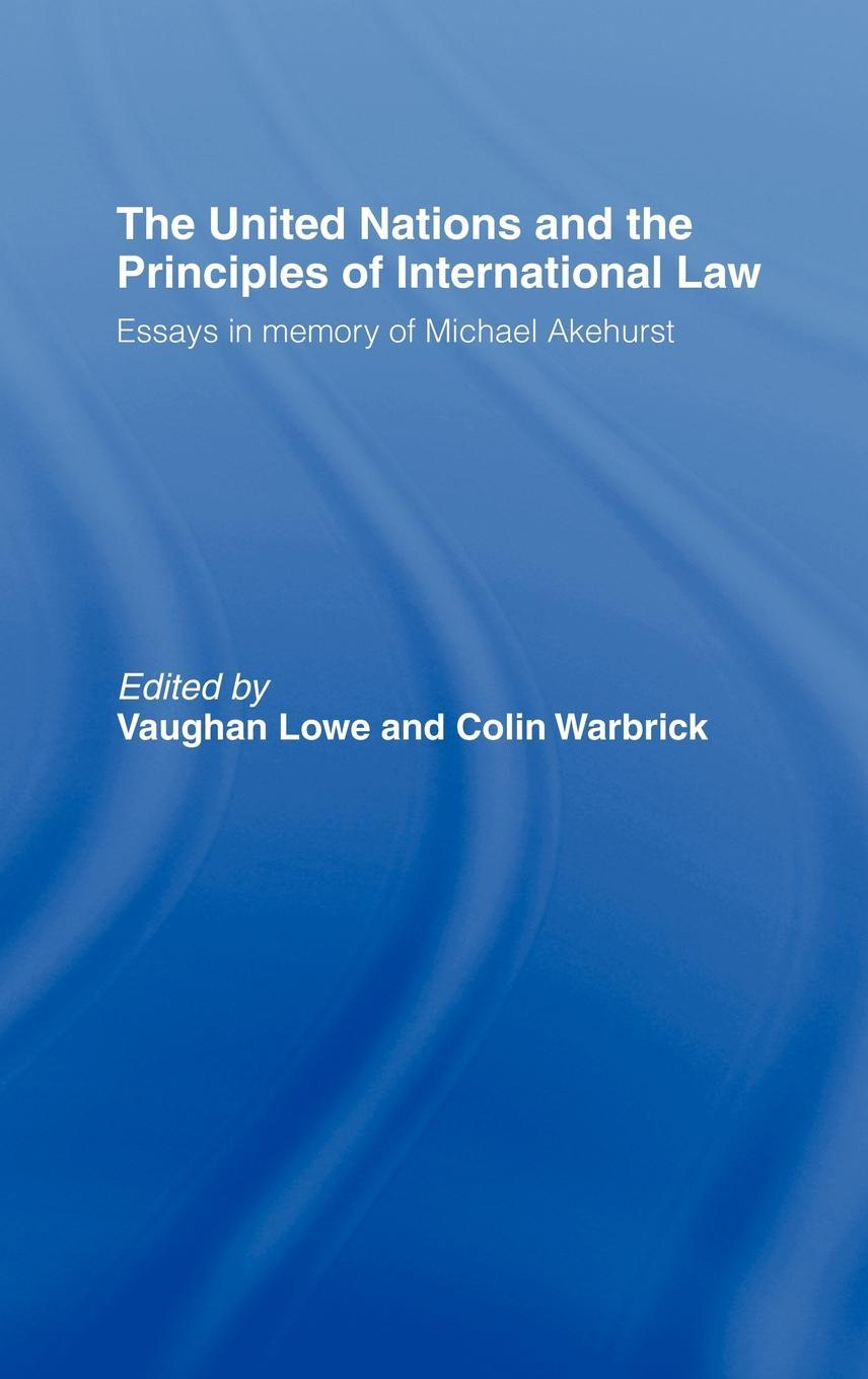 United Nations and the Principles of International Law EB9780203215951