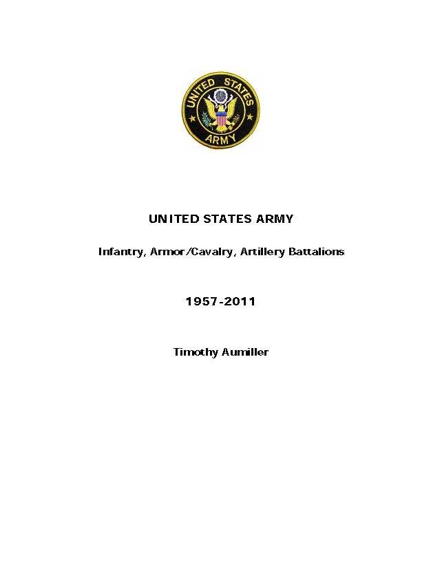 United States Army Infantry, Artillery, Armor/Cavalry Battalions 1957-2011 EB9780977607228