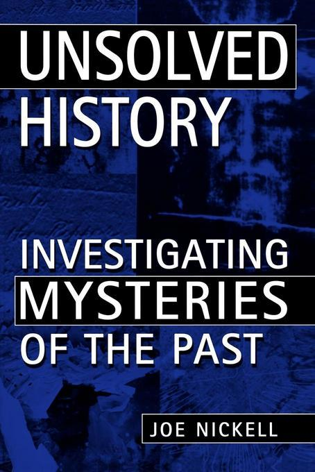 Unsolved History EB9780813128566