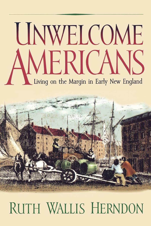 Unwelcome Americans EB9780812202236