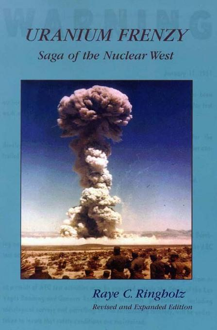 Uranium Frenzy: Saga of the Nuclear West EB9780874214734