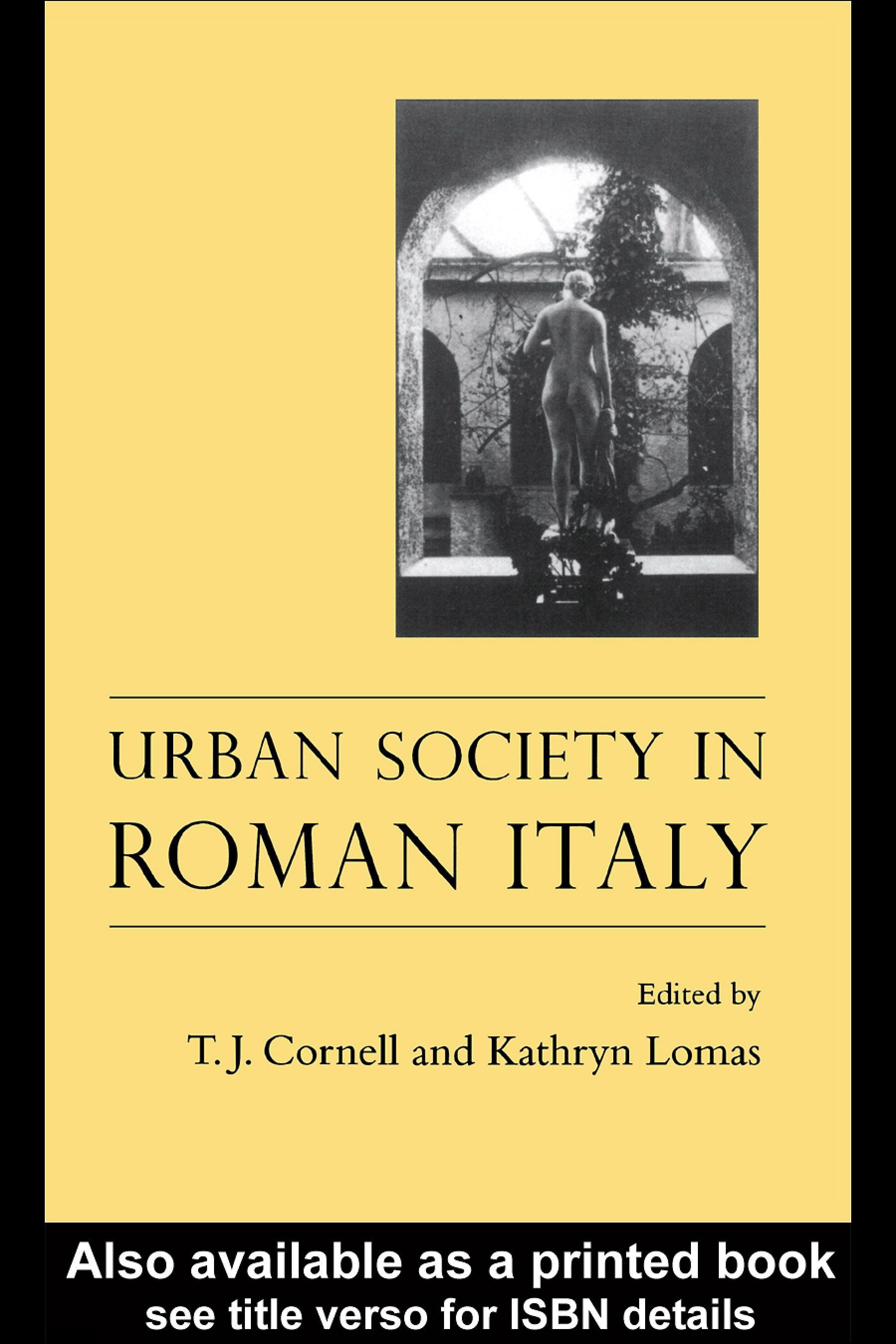 Urban Society In Roman Italy EB9780203985007
