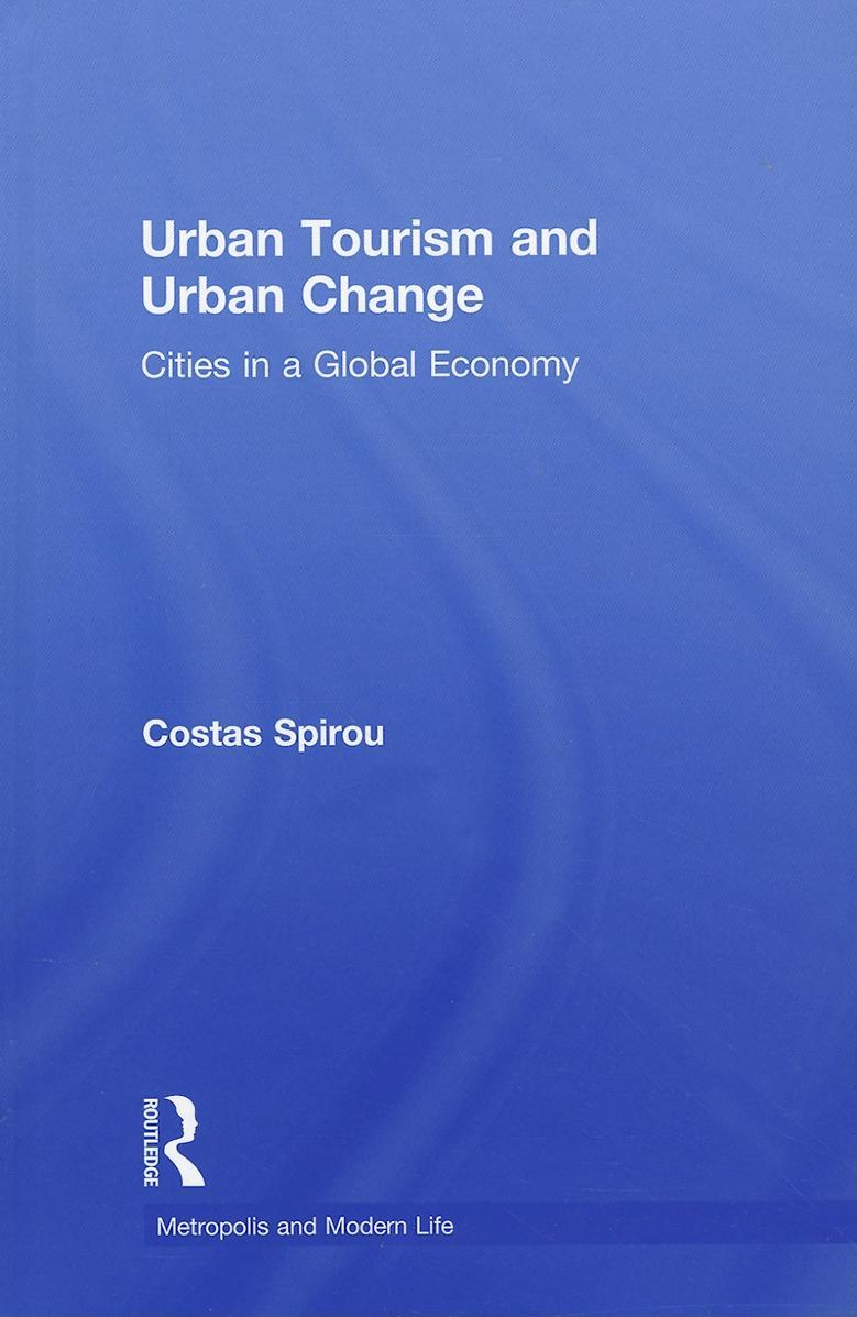Urban Tourism and Urban Change EB9780203835807