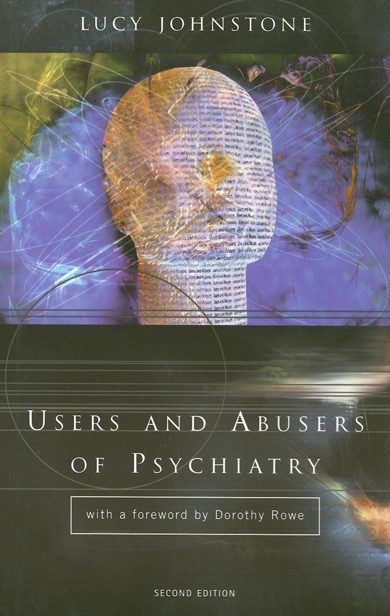 Users and Abusers of Psychiatry EB9780203129630