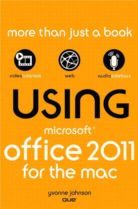 Using Microsoft Office for Mac 2011 EB9780132174794