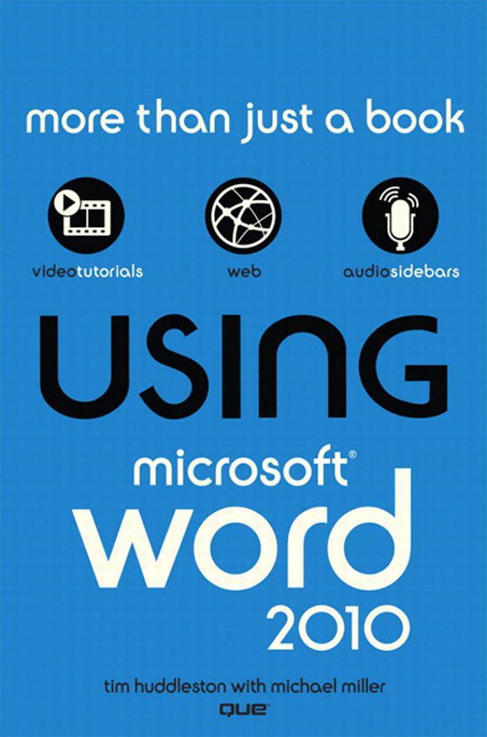 Using Microsoft Word 2010 EB9780132182744