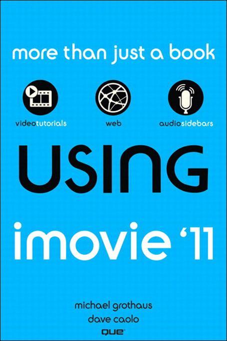 Using iMovie '11 EB9780132965538