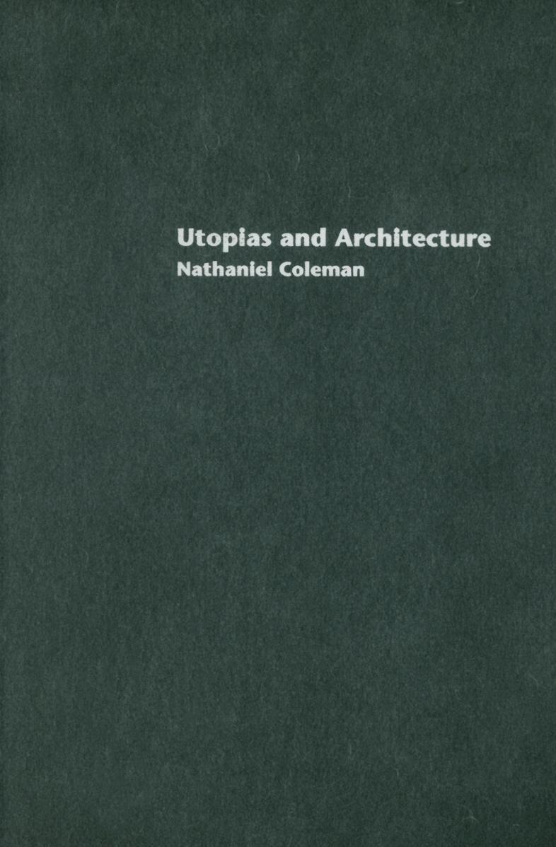 Utopias and Architecture