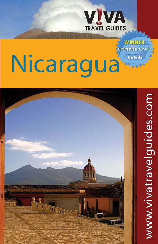 VIVA Travel Guides Nicaragua: Managua, Masaya and Los Pueblos, Granada, Southwestern and Central Nicaragua, Leon and the Northwest, Northern Highlands EB9780982558584