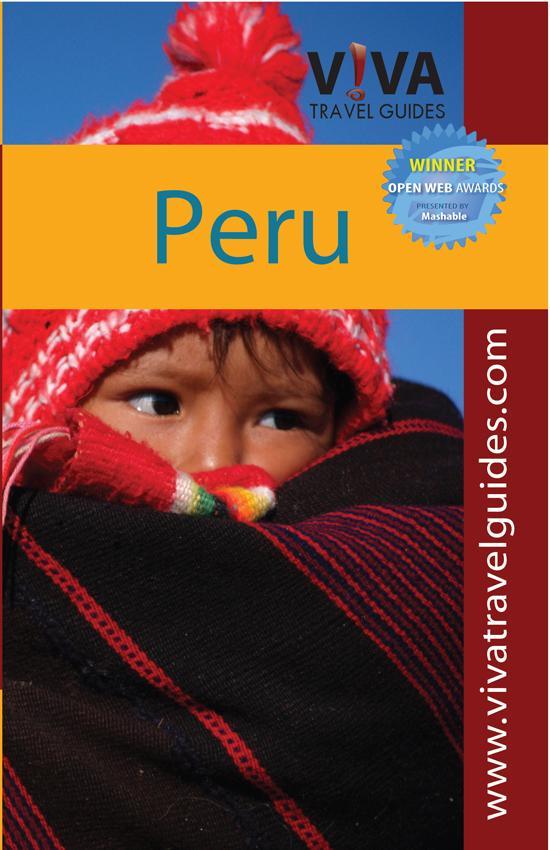 VIVA Travel Guides Peru: Lima, Cusco, Machu Picchu, Arequipa, Lake Titicaca, Huaraz, Coast EB9780982558591
