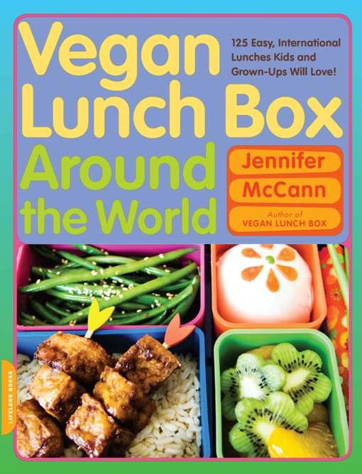 Vegan Lunch Box around the World: Vegan Lunch Box around the World EB9780786745951