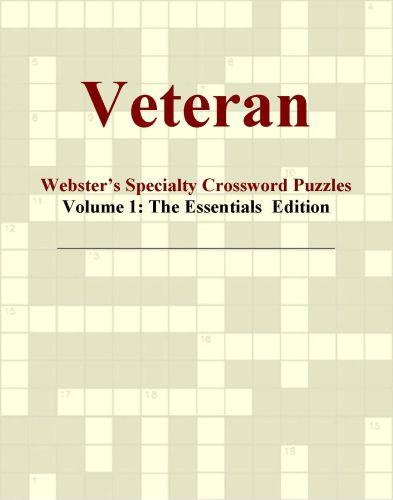 Veteran - Webster's Specialty Crossword Puzzles, Volume 1: The Essentials  Edition