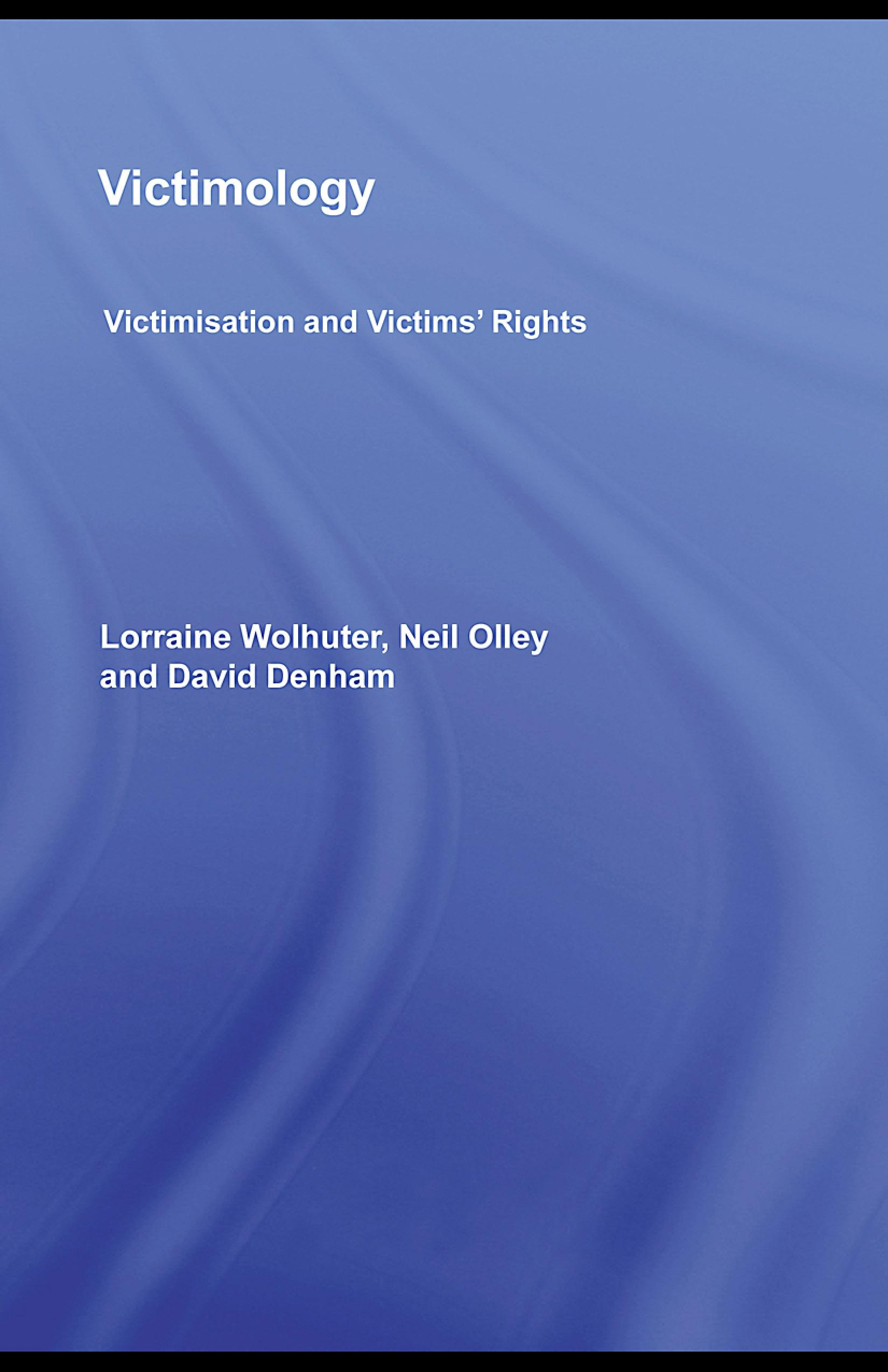 Victimology: Victimisation and Victims' Rights EB9780203892695