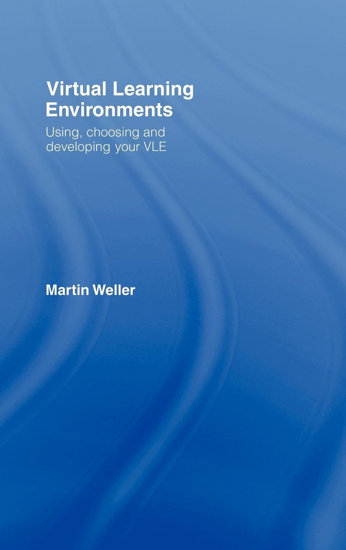 Virtual Learning Environments EB9780203964347