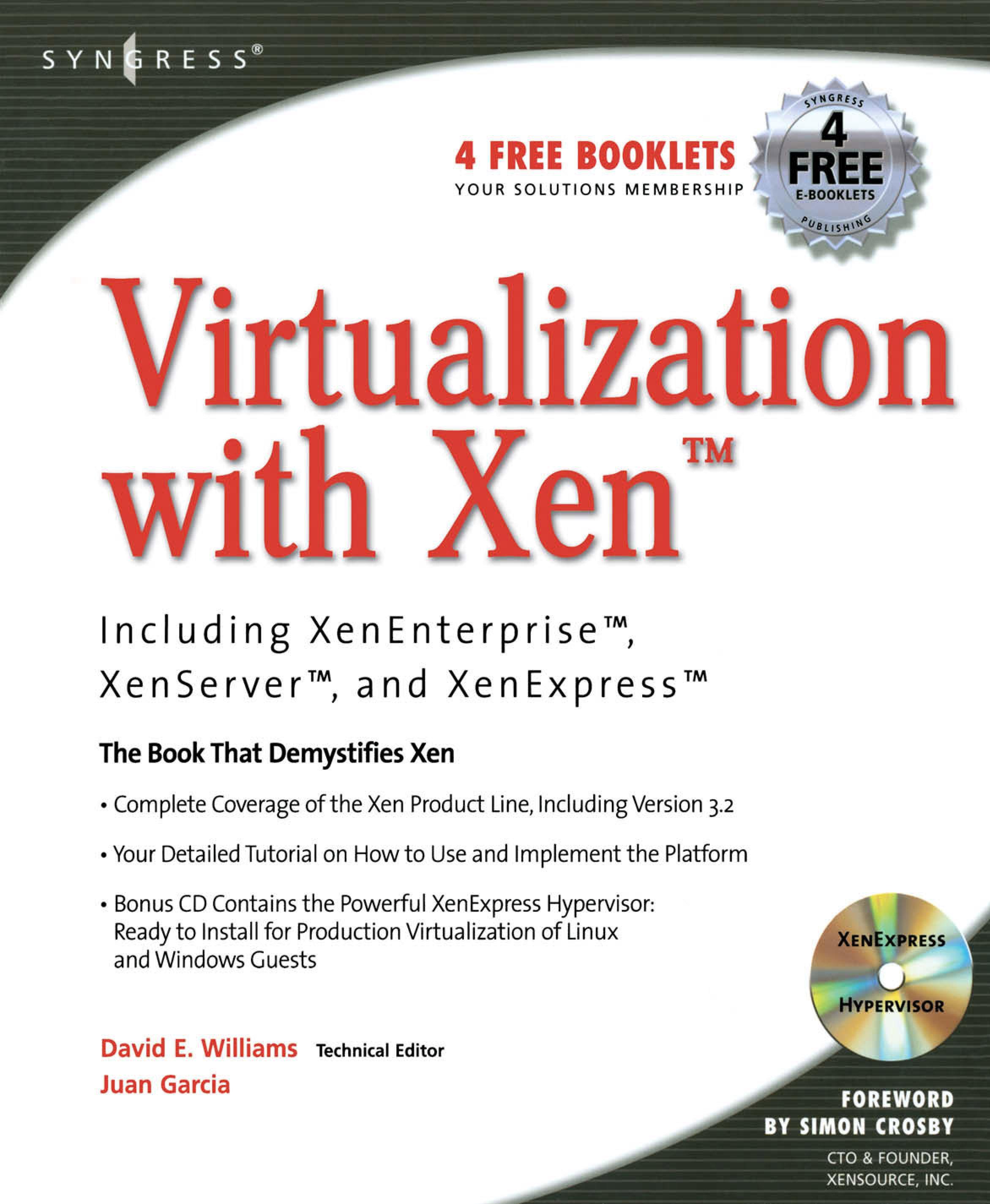 Virtualization with Xen(tm): Including XenEnterprise, XenServer, and XenExpress: Including XenEnterprise, XenServer, and XenExpress