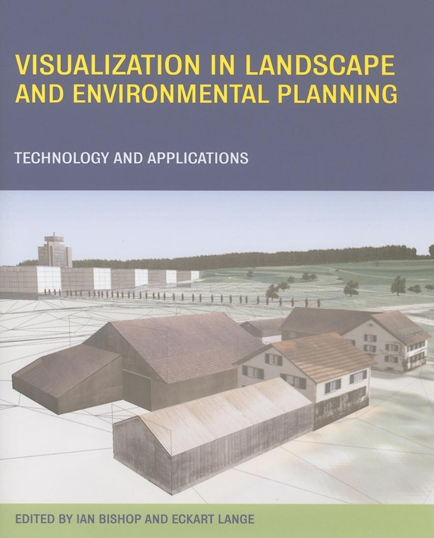 Visualization in Landscape and Environmental Planning EB9780203532003