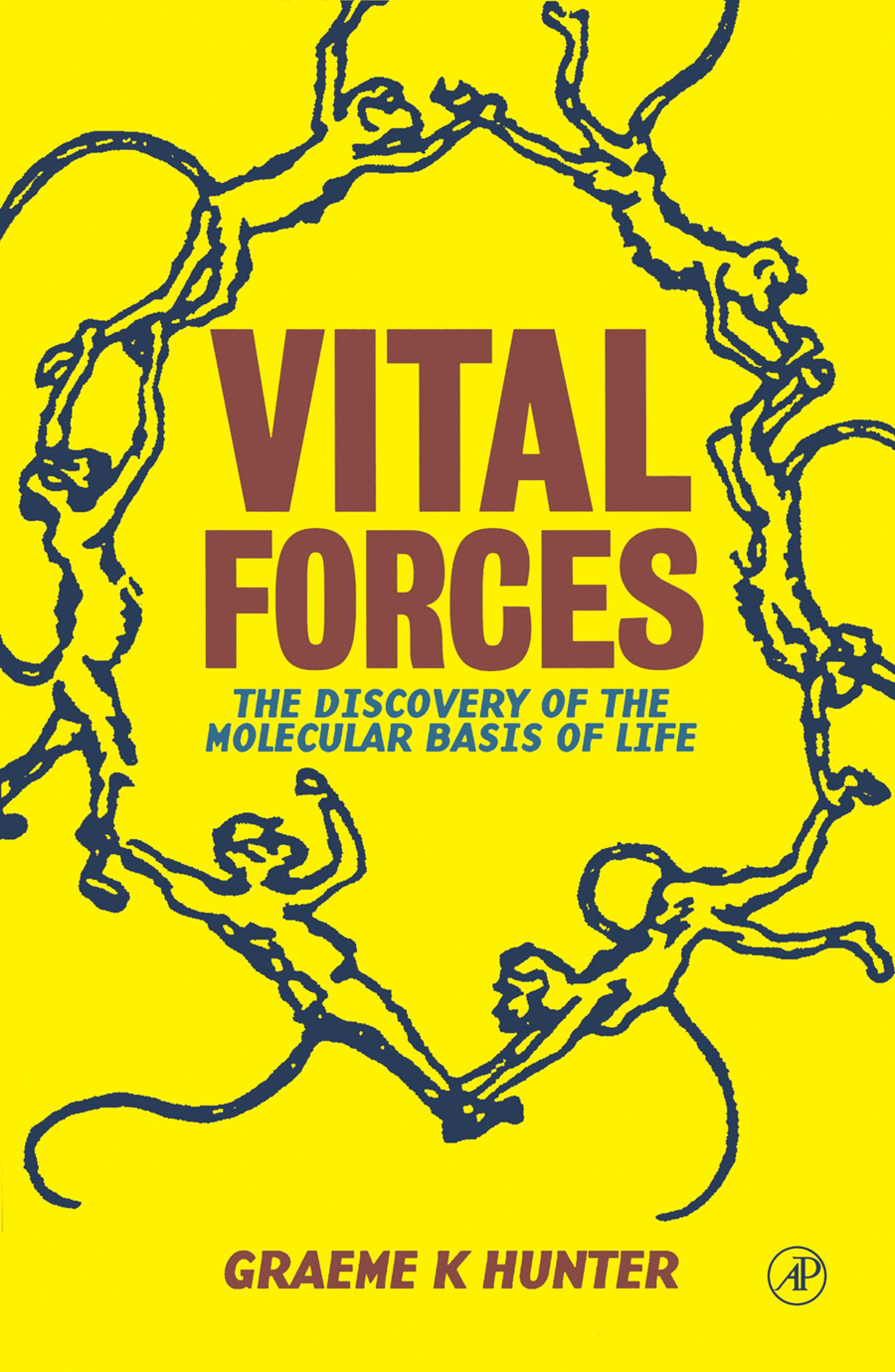 Vital Forces: The Discovery of the Molecular Basis of Life EB9780080543635
