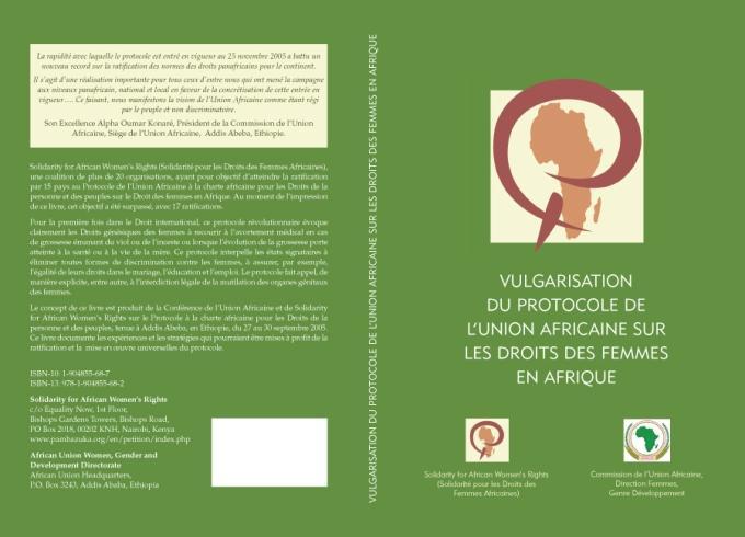 Vulgarisation du Protocole de L'Union Africaine sur les Droits des Femmes en Afrique