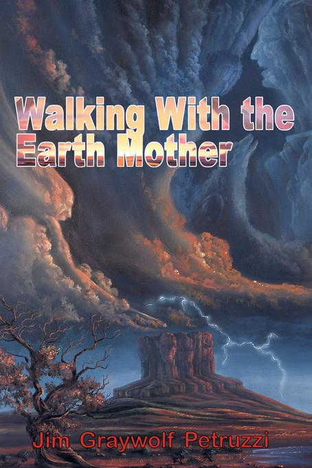 Walking With the Earth Mother EB9780984653270