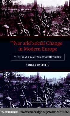 War and Social Change Modern Europe EB9780511162374