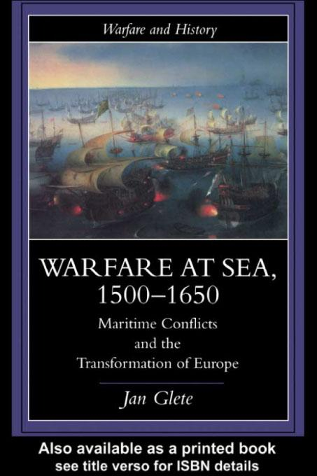 Warfare at Sea, 1500-1650 EB9780203173398