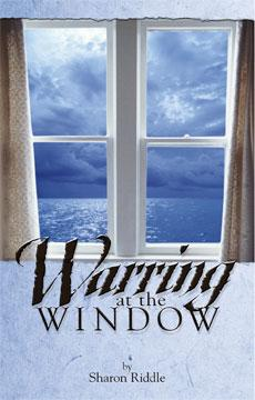 Warring at the Window EB9780976158301
