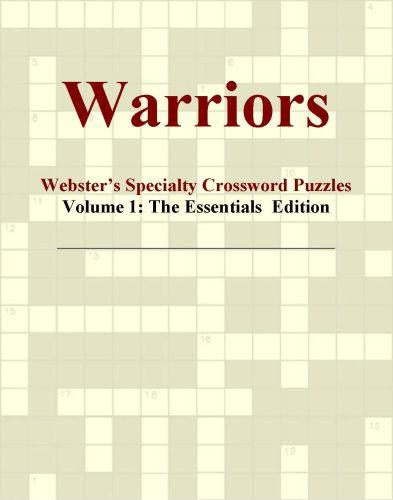 Warriors - Webster's Specialty Crossword Puzzles, Volume 1: The Essentials  Edition