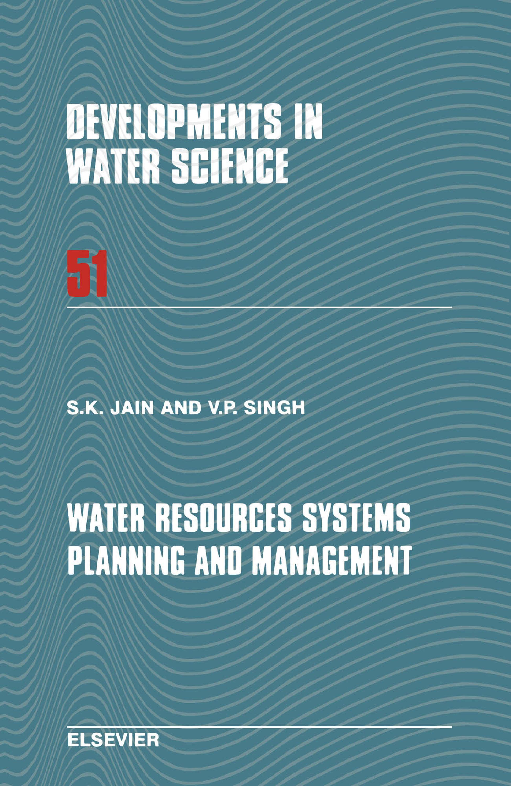 Water Resources Systems Planning and Management EB9780080543697