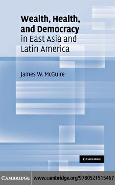 Wealth, Health, and Democracy in East Asia and Latin America EB9780511740831