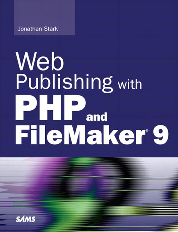 Web Publishing with PHP and FileMaker 9 EB9780132714839