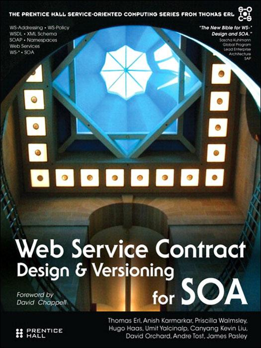 Web Service Contract Design and Versioning for SOA EB9780132715881