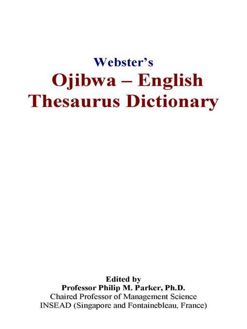 Webster's Ojibwa - English Thesaurus Dictionary EB9780497836535