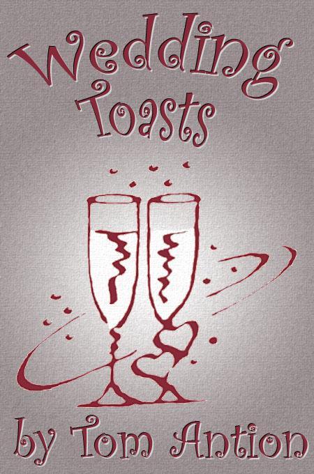 Wedding Celebration Toasts EB9780926395299