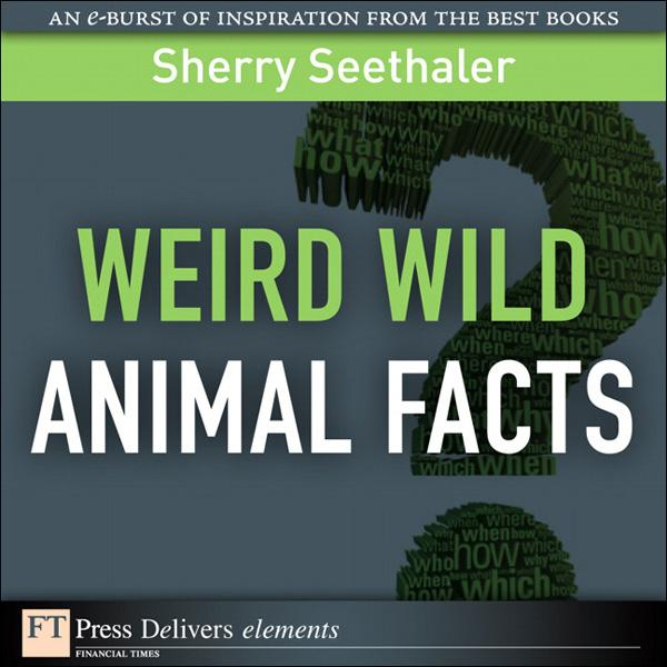Weird Wild Animal Facts EB9780132685924