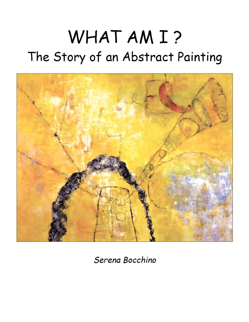 What Am I? The Story of an Abstract Painting EB9780976767480