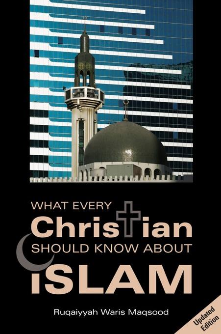 What Every Christian Should Know About Islam EB9780860374190