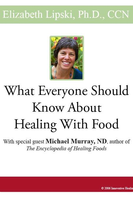 What Everyone Should Know About Healing Food with special guest Michael Murray ND