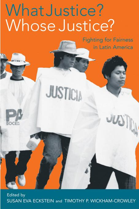 What Justice? Whose Justice?: Fighting for Fairness in Latin America EB9780520936980