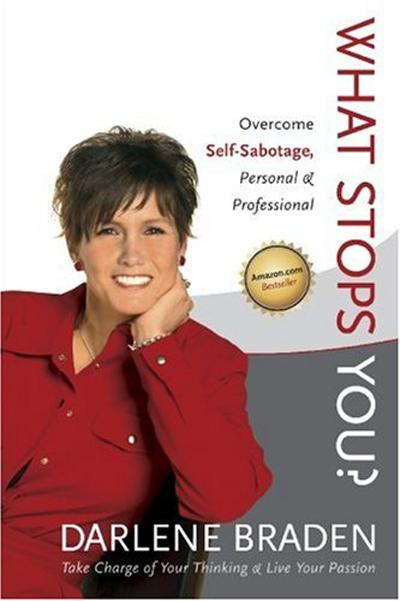 What Stops You? Overcome Self-Sabotage: Personal and Professional EB9780987062017