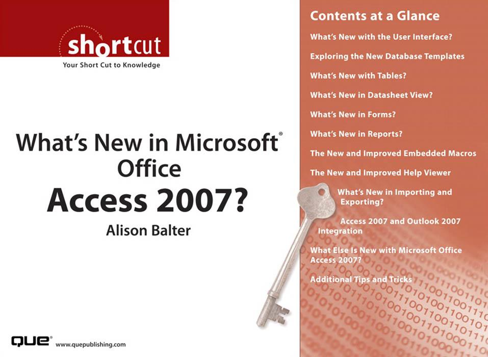 What's New in Microsoft? Office Access 2007? EB9780768668506