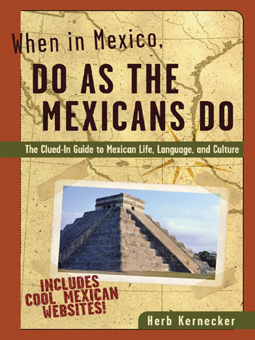 When in Mexico, Do as the Mexicans Do