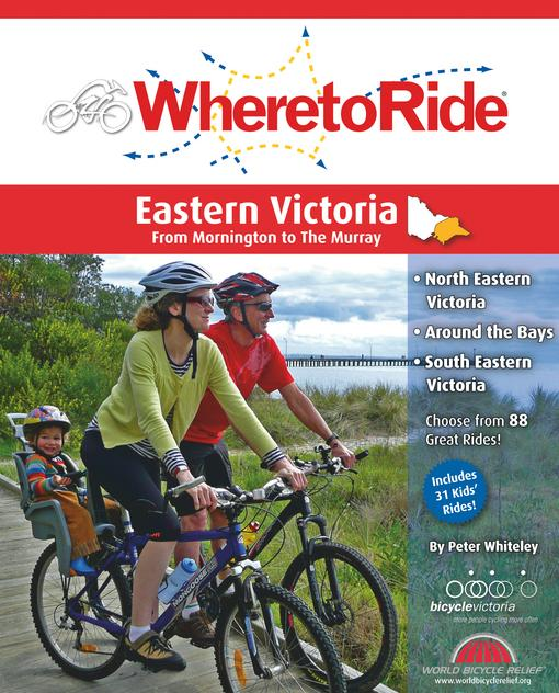 Where to Ride Eastern Victoria EB9780987168634