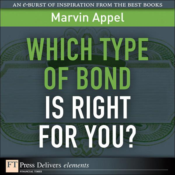 Which Type of Bond Is Right for You? EB9780132100830