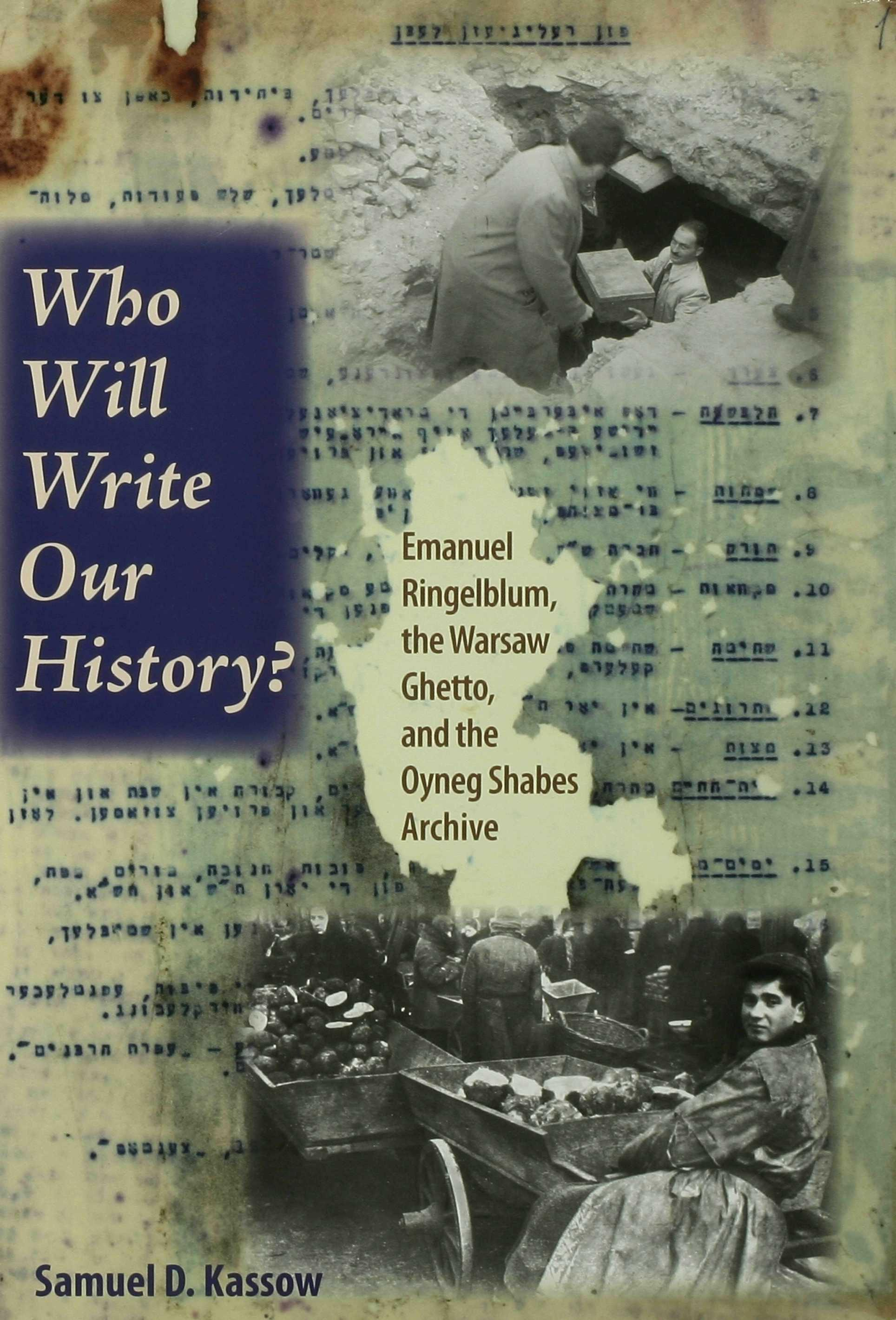 Who Will Write Our History? EB9780253000033