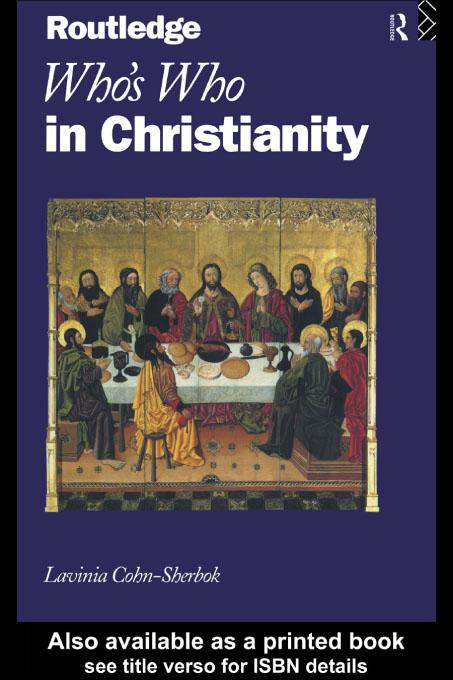 Who's Who in Christianity EB9780203178942