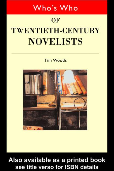 Who's Who of Twentieth Century Novelists EB9780203189252